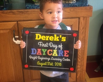 My First Day of Daycare - Daycare - 1st Day of Daycare Sign - My First Day of Daycare Sign - DIGITAL FILE - Print Yourself