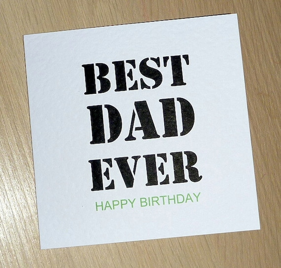Best Dad Ever Happy Birthday card any age dad father male