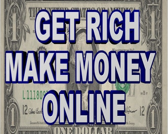 GET Rich Make Money Online