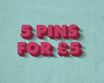 Any 5 32mm pin back badges from my shop