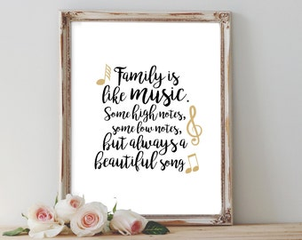 Family is like music PRINTABLE some low notes some high notes but always a beautiful song family quote home decor Mother's Day wall art gift