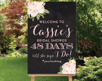 PRINTABLE Chalkboard Wedding Countdown Bridal Shower Welcome Digital pdf or jpg Days Till She Says I Do Sign Chalk Board Welcome The Bella