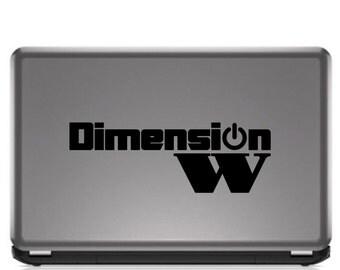 Dimension W Decal
