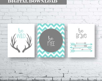 Woodland Wall Art Print Set of Three.Instant Download- Baby Boy Nursery Art Print. Be Wild Be Free Be Brave. Tribal Printable. Turquoise Art
