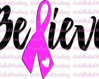 Breast Cancer/'Believe' with Pink Ribbon Vinyl Decal/Tumbler/Car Decal