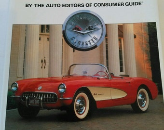 Vintage Corvette Book. 1987 The Complete Book of Corvette by Auto Consumers Guide by Richard Langworth