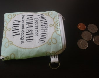 Motherhood funny zippered coin pouch/change purse