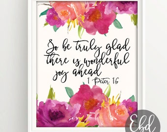Bible verse printable Wedding Scripture art floral Christian wall decor marriage inspirational 1 Peter 1:6 INSTANT DOWNLOAD