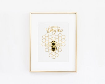 You Are My Honey Bee Handmade Art Print Poster