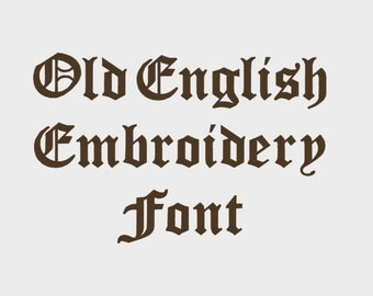 "Old English Embroidery Machine Font in multiple formats (1/2"", 1"", 2"" & 3"" sizes - upper and lower case) - INSTANT DOWNLOAD -  Item # 1019"