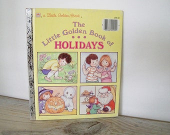 Little Golden Book of Holidays Vintage Children's Book by Jean Lewis, Illustrated by Kathy Wilburn - Western Publishing 1985 No209-58