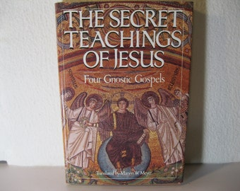 The Secret Teachings of Jesus - Four Gnostic Gospels - First Edition 1984