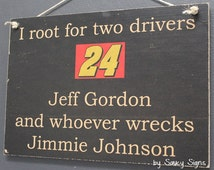 Nascar Jeff Gordon versus Jimmie Johnson Sign