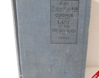 Vintage 1919 Lake English Classics Last of the Mohicans by James Fenimore Cooper