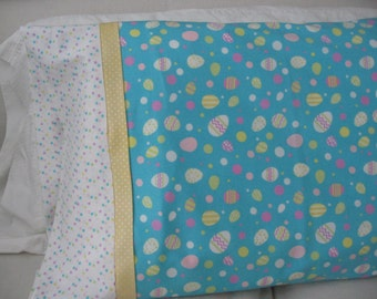EASTER PILLOWCASE, Standard Size, Easter Eggs, Pastel Dot Cuff,Yellow Accent Trim