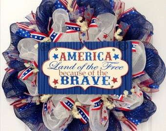 America Land Of The Free Because Of The Brave Patriotic Deco Mesh Wreath