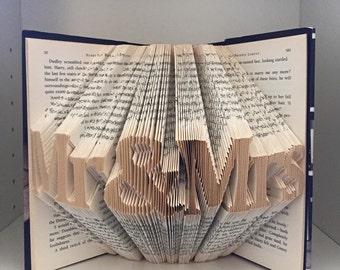 Mr&Mrs/Mr Mr/Mrs Mrs folded book art-wedding gift, anniversary gift, birthday gift, christmas gift, for him, for her