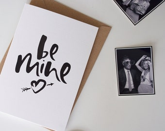 Hand Lettered 'Be Mine' Valentine's Day Card