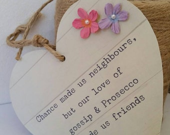 chance made us neighbours wooden heart plaque keepsake gift