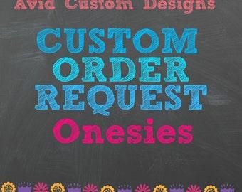Custom Made Onesie
