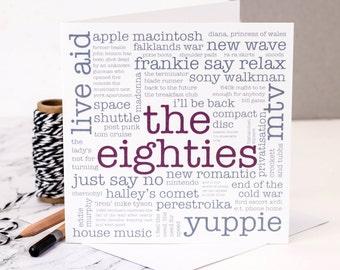 30th Birthday Card; The Eighties; Born 1986 Card; GC006