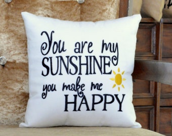 40%OFF You Are My Sunshine you Make Me Happy Pillow Cushion Personalized Mother Love Valentine Anniversary Wedding Love Gift insert included
