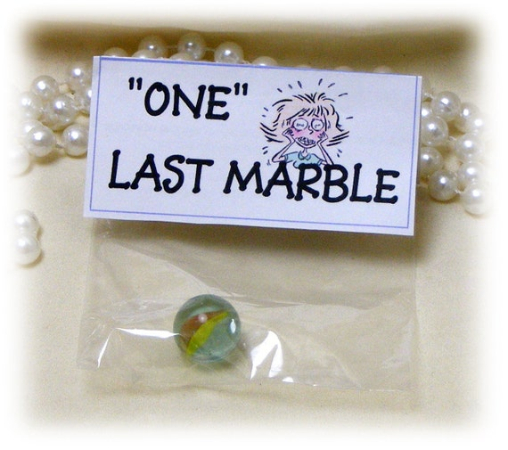 "FUNNY ""ONE MARBLE"" . . Gag Gift"