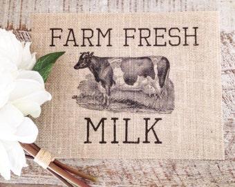 Burlap Print Farm Fresh Milk with Vintage Cow | Farmhouse and Rusitc Home Decor | New Home Gift, Birthday | Cottage Decor