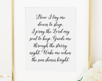 Now I Lay Me Down to Sleep, Pray the Lord my Soul to Keep, Prayer Print, Lullaby Print, Nursery Print, Nursery Printable, Nursery Printable