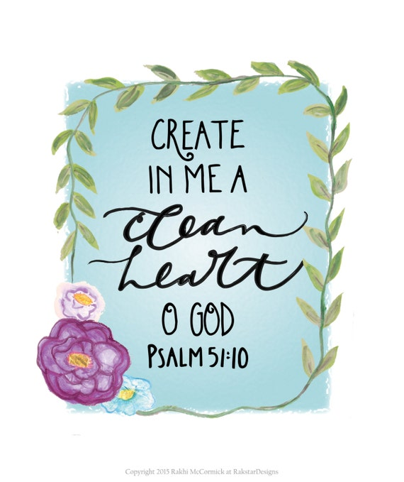 "Watercolor Floral ""Clean Heart"" Christian Inspirational Scripture Handlettered Psalm 8x10 Digital Download"