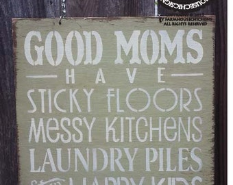 MOTHER'S DAY GIFT, Good Mom Sign, gift for mom, Mother Sign, mom decor, best mom quote, 126