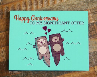 "Cute Anniversary Card ""Significant Otter"" - Funny Anniversary Card, I Love You, Happy Anniversary for Boyfriend Girlfriend Husband or Wife"