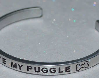I Love My Puggle Handmade Cuff Bracelet
