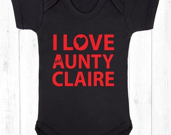 I Love my Aunty (name) Personilised funny cute babygrow bodysuit