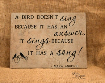 A bird does not sing, Girlfriend Gift, Friendship Gift, Gift for friend, Teen gift,Daughter gift, Inspirational Gift,Son Gift