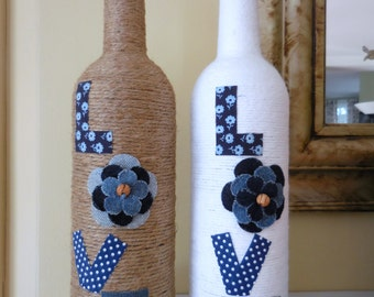 LOVE wine bottle either with white yarn or jute twine and denim detail