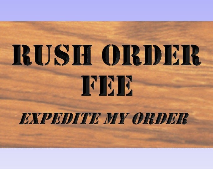 RUSH My Order, My Sign Needs Priority Attention - Wooden Custom Carved Name Sign Personalized Wood Name Sign Couples Gift Rush Wedding Gift