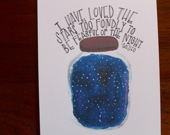 """Hand Lettered, Hand Drawn 8x10 """"I have loved the stars too fondly to be fearful of the night"""" Star and Sky Inspired Quote, Watercolor"""