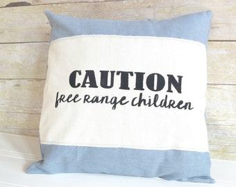 Caution - Free Range Children Pillow Cover