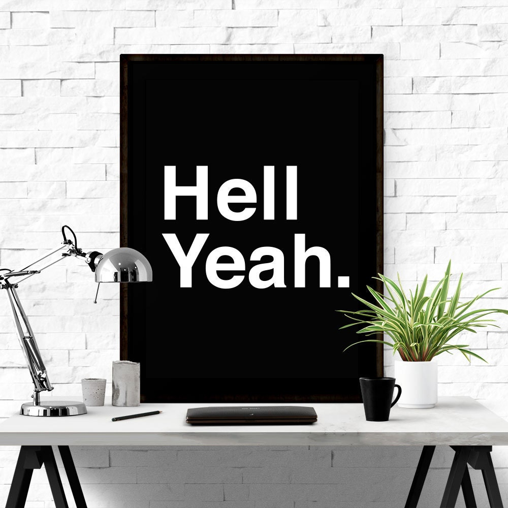 Hell Yeah Black Wall Decor Home Decor Word Art Quote