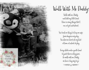 Walk with me daddy print