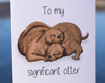 To My Significant Otter Greetings Card