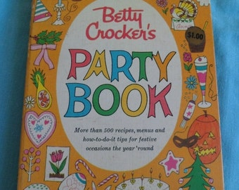 Sweetheart Sale Vintage Betty Crocker's Party Book~1960 First Edition Spiral Bound Cook Book~Over 500 Recipes!