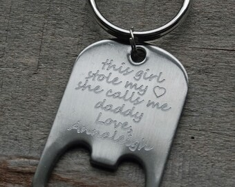 Stole My Heart Calls Me Daddy Personalized Bottle Opener Key Ring - Custom Engraved