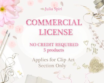 Commercial License for CLIP ART Section Only , NO Credit Required, 5 products