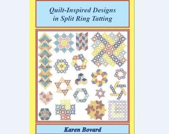 Book:  Quilt-Inspired Designs in Split Ring Tatting