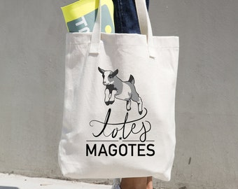Totes Magotes tote bag, Beige tote bag perfect for everyday use or as a gift, goat tote, totes magoats, totes magotes, tote gift,canvas tote