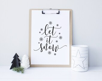 SALE Christmas printable decor, Let it snow, Holiday typography decor, Black and White Modern Holiday Decor, Gold color - Instant Download