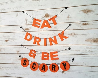Eat Drink & Be Scary Halloween Garlands