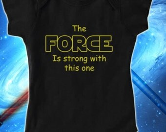 The Force Is Strong With This One! Star Wars Baby Boy, Black Bodysuit, Lap Shoulder,Snap On, May The Force Be With You!